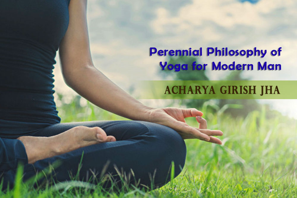Perennial Philosophy of Yoga