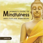 Layman's Guide to Mindfulness book by girish jha