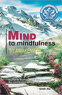 Mind to mindfulness to awakening book by girish jha