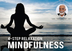 4 Steps of mindfulness relaxation