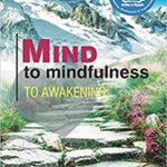 Mind to mindfulness to awakening book by girish jha