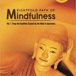 Eight fold path of Mindfulness book by girish jha