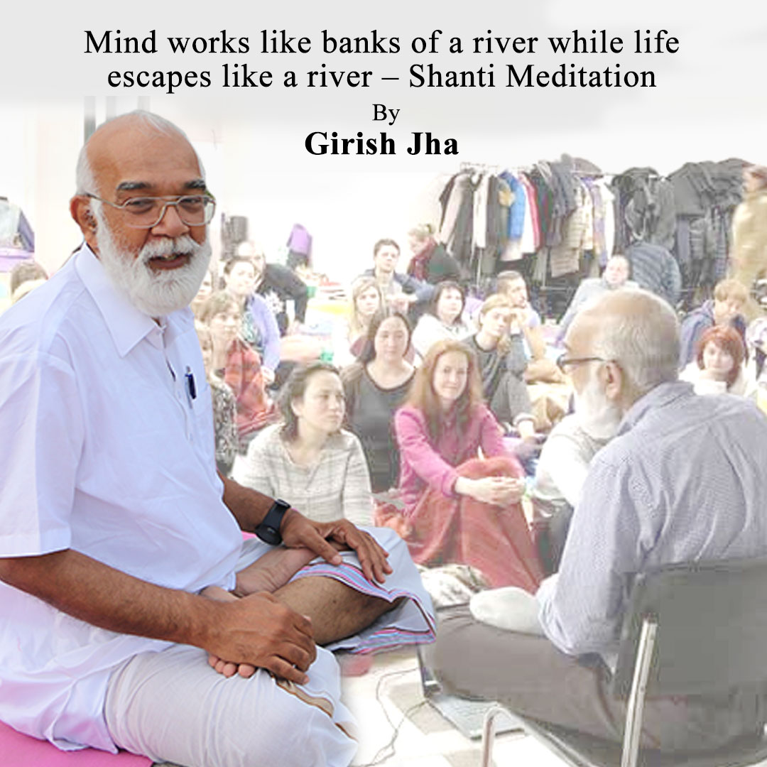 Meditation mentor girish jha - Shanti Meditation