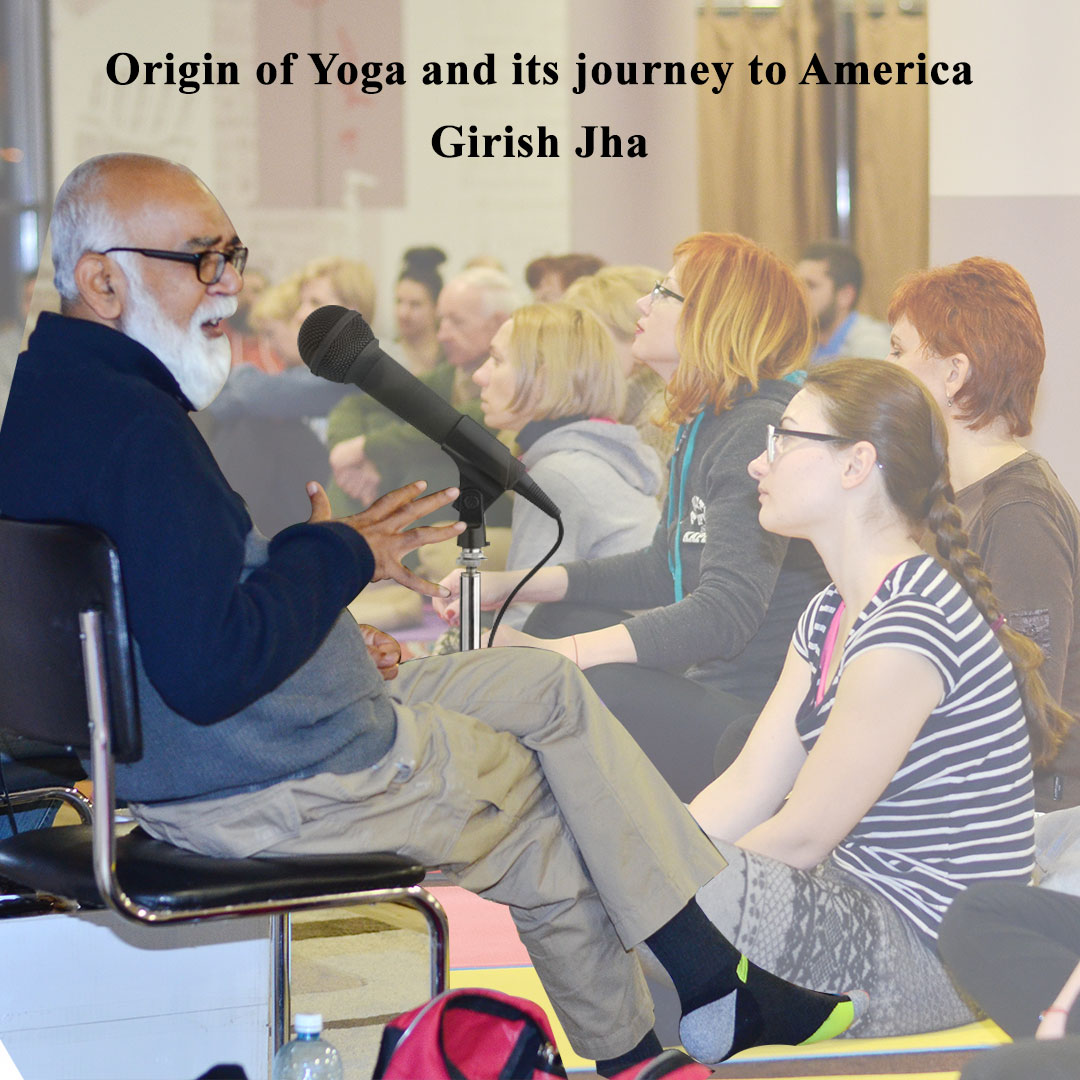 Origin of Yoga - Girish Jha