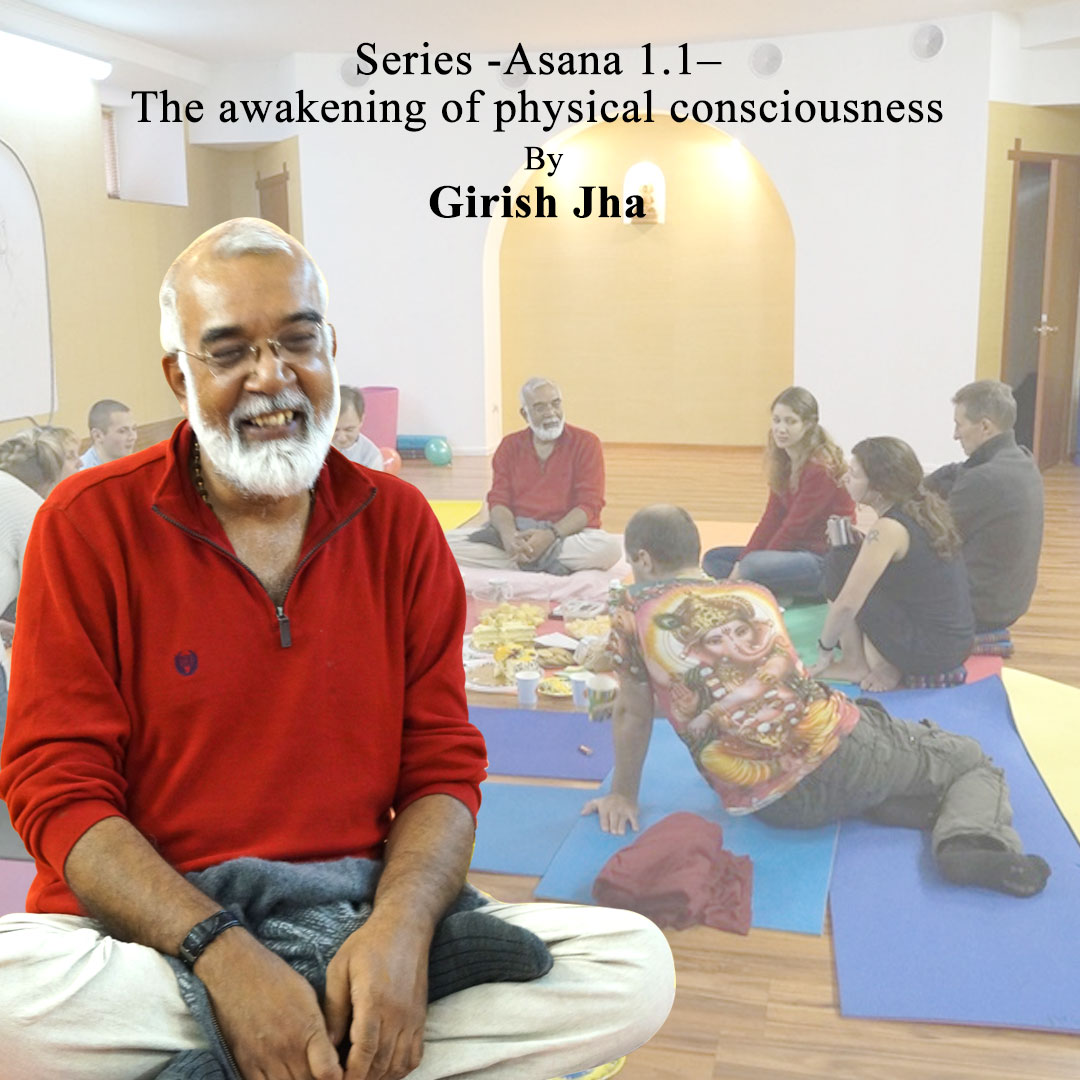 Girish Jha - physical consciousness