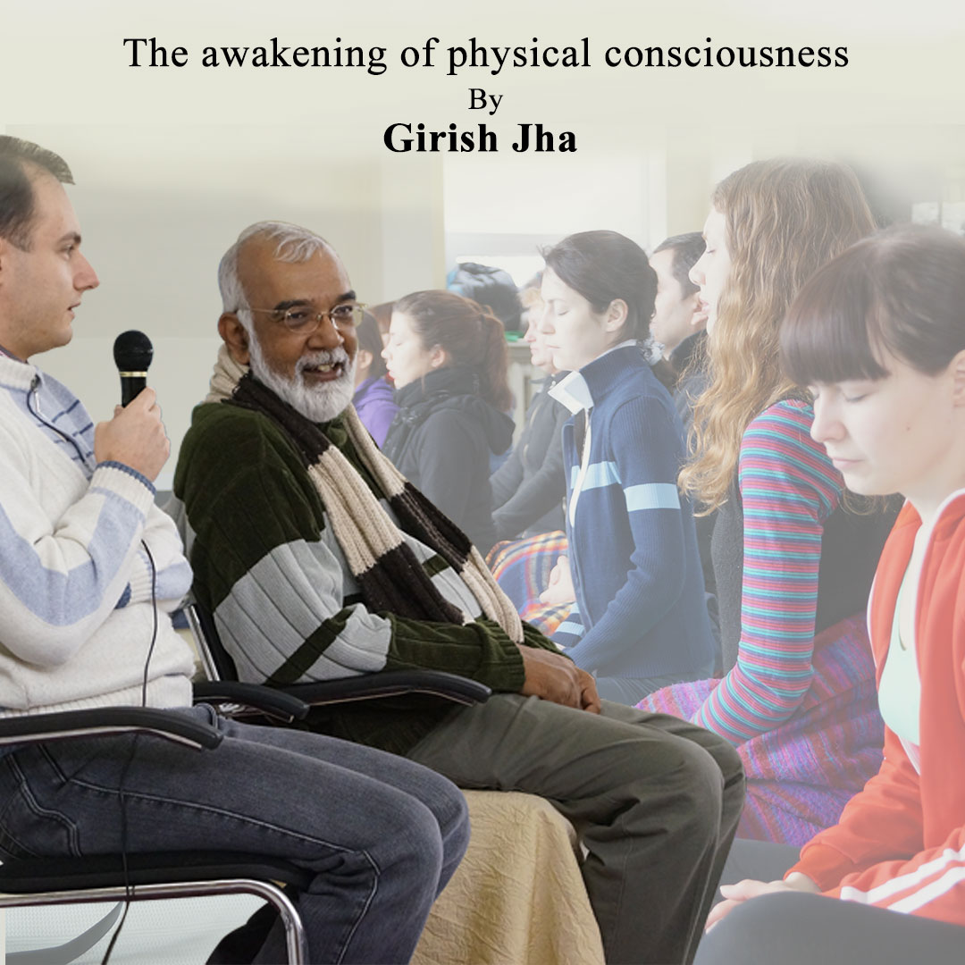 Girish Jha public speaking - physical consciousness